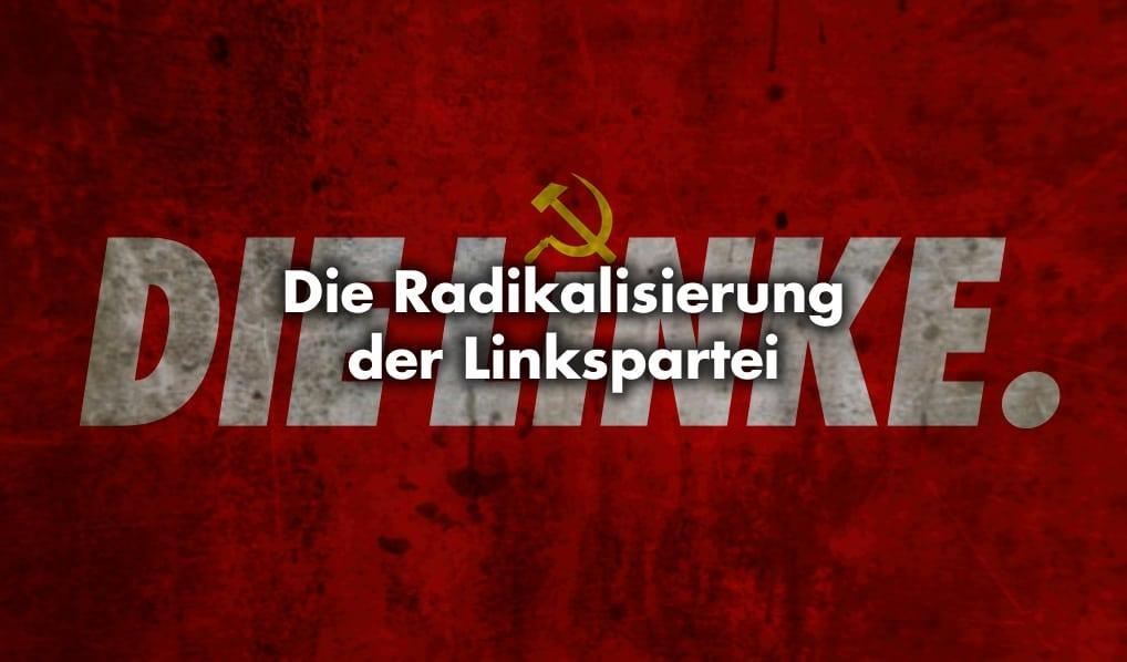Radikalisierung der Linkspartei