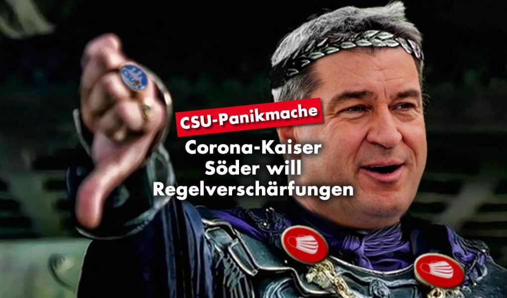 Markus Söder - Corona Verschärfungen