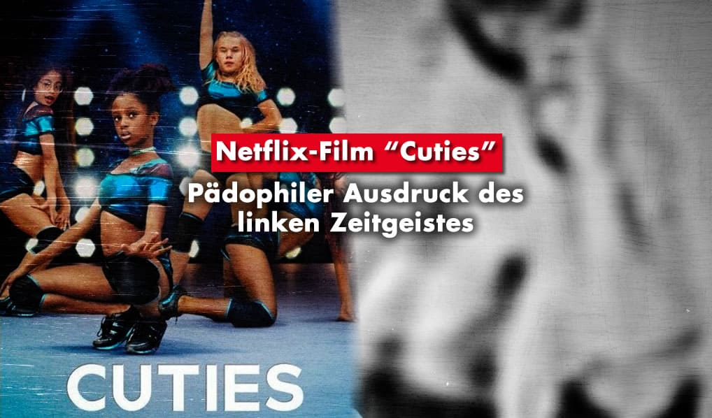 Netflix Film Cuties Pädophilie