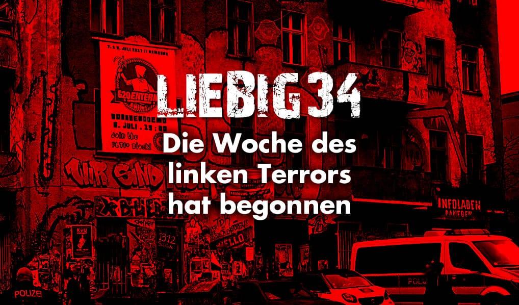 Liebig 34: Die Woche des linken Terrors hat begonnen
