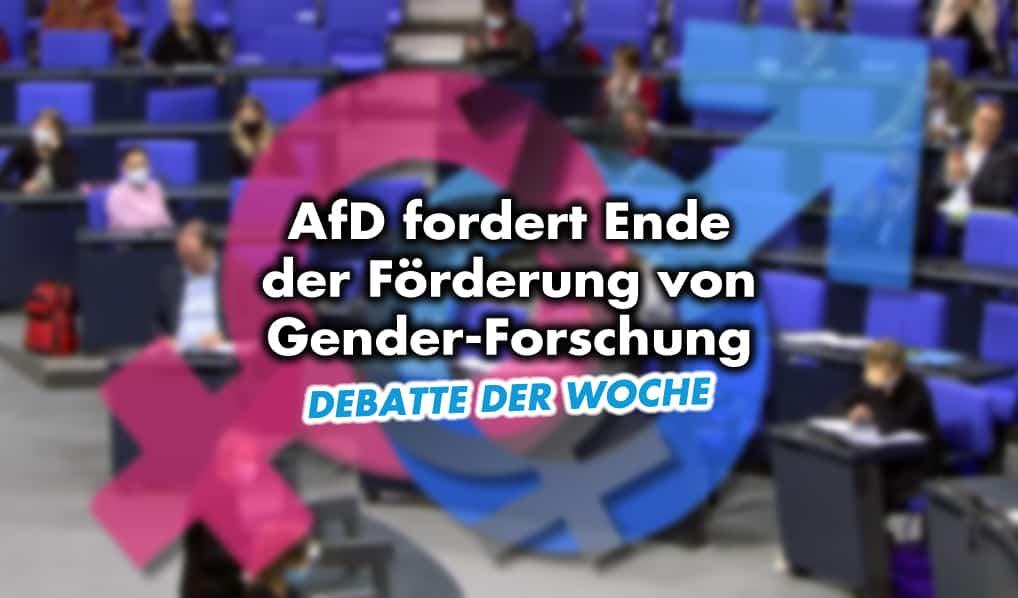 AfD fordert Ende der Förderung von Gender-Forschung
