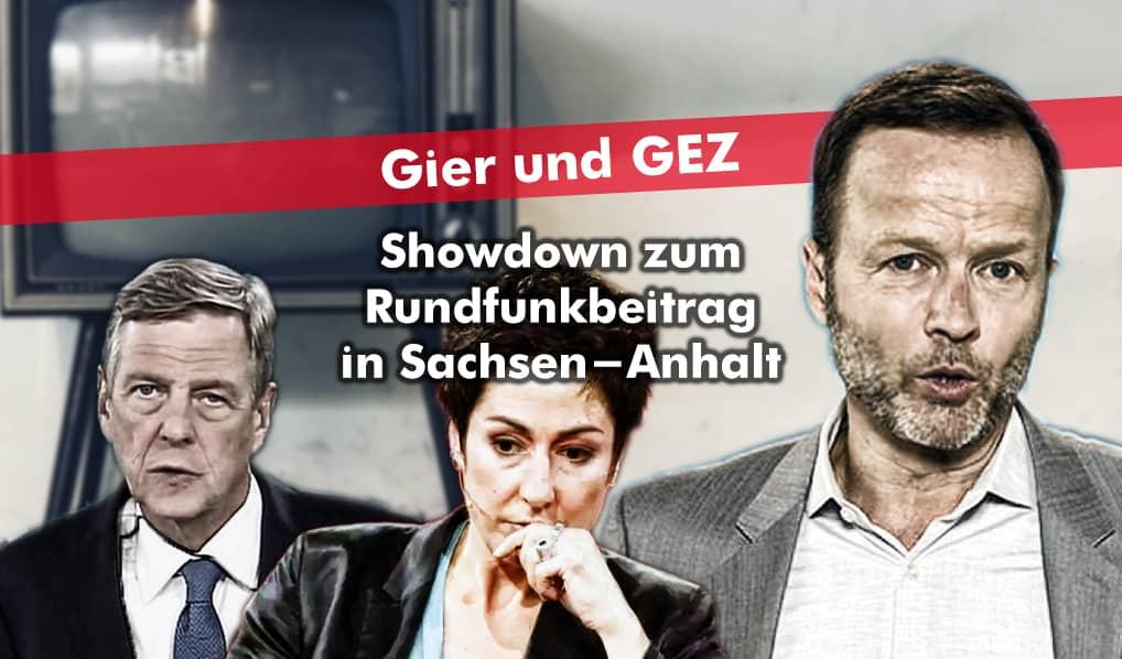 Gier und GEZ: Skandal-Showdown zum Rundfunkbeitrag in Sachsen-Anhalt
