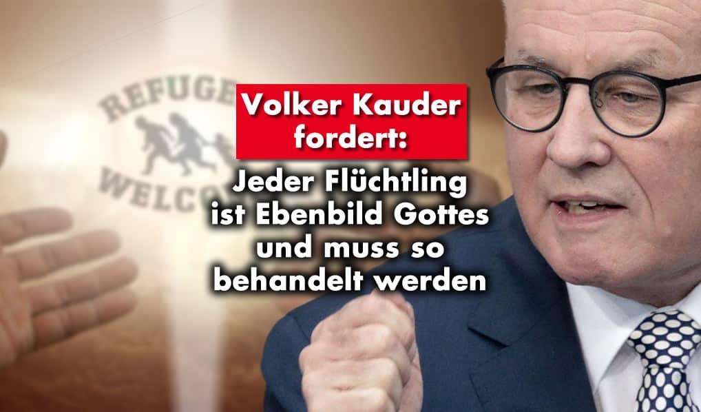 """Volker Kauder: """"Jeder Flüchtling ist Ebenbild Gottes"""""""