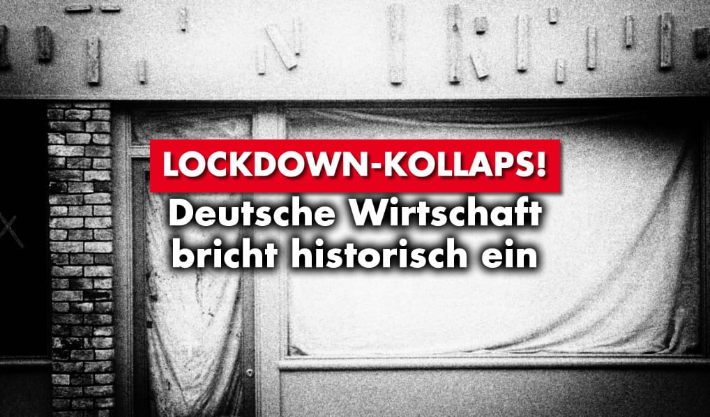 Lockdown-Kollaps - Deutsche Wirtschaft bricht ein