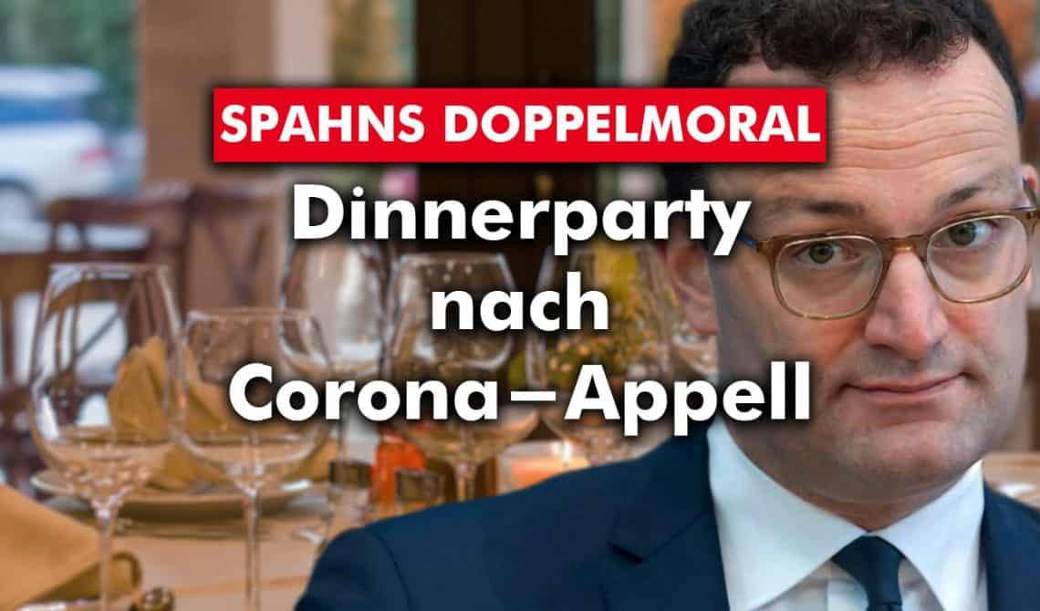 Spahns Doppelmoral: Dinnerparty nach Corona-Appell