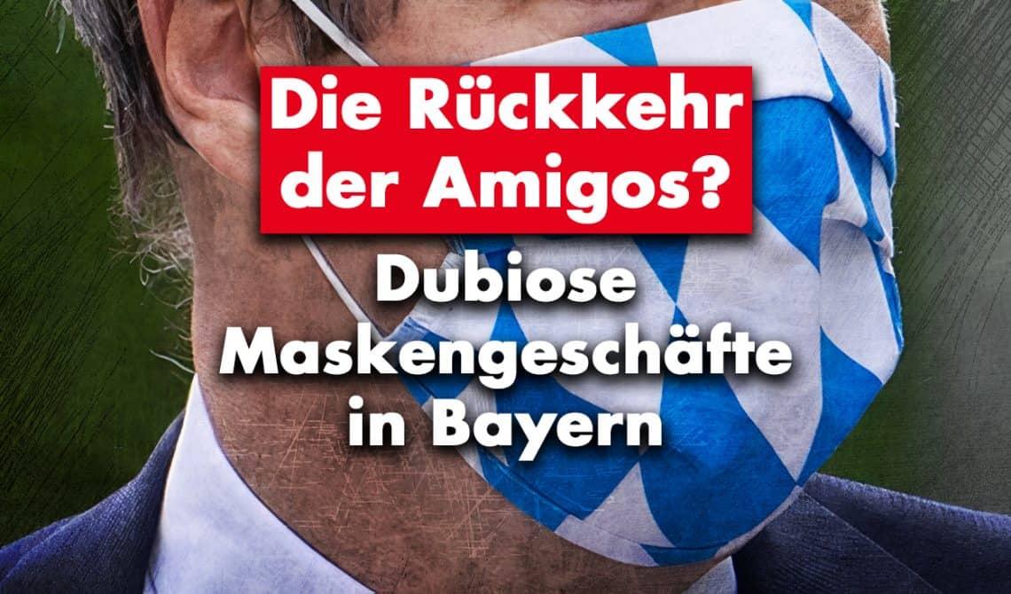 Die Rückkehr der Amigos? Dubiose Maskengeschäfte in Bayern