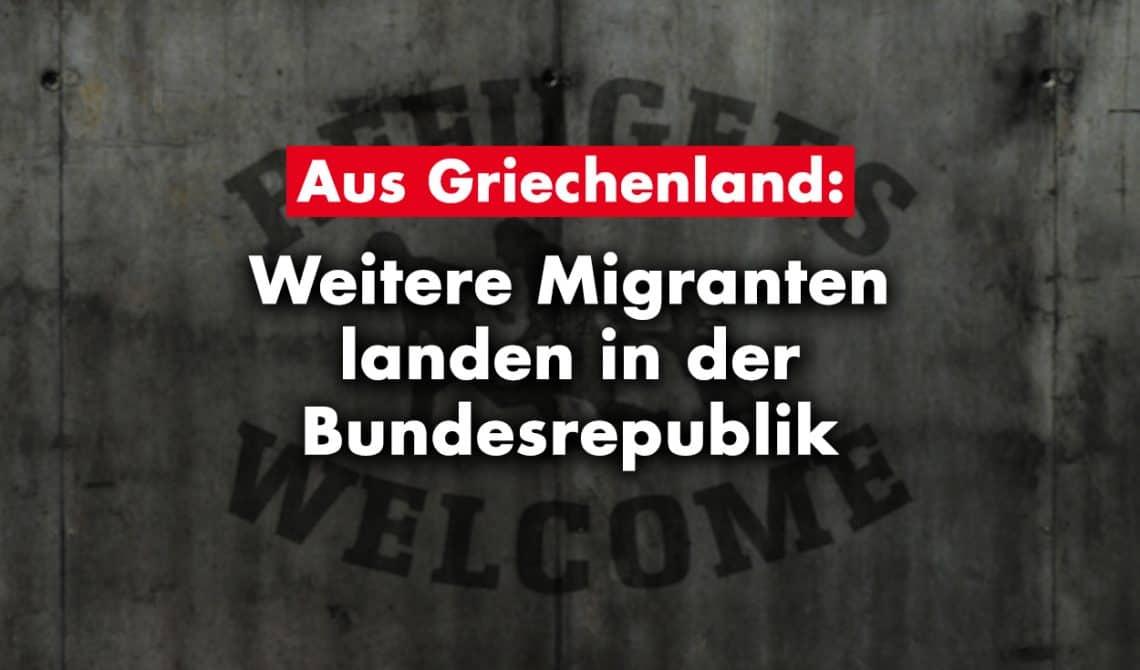 Aus Griechenland: Weitere Migranten landen in der Bundesrepublik