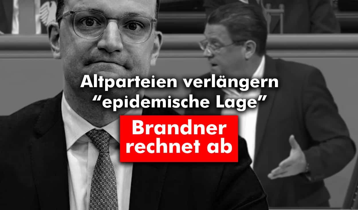 """Altparteien verlängern """"epidemische Lage"""" – Brandner rechnet ab"""