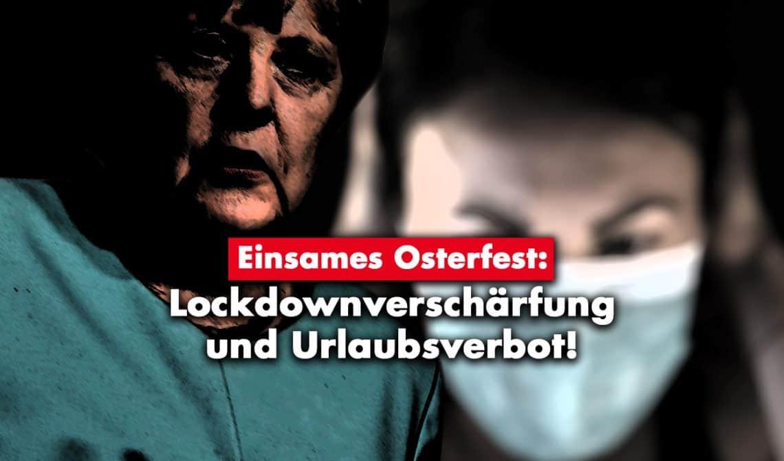 Einsames Osterfest: Lockdownverschärfung und Urlaubsverbot