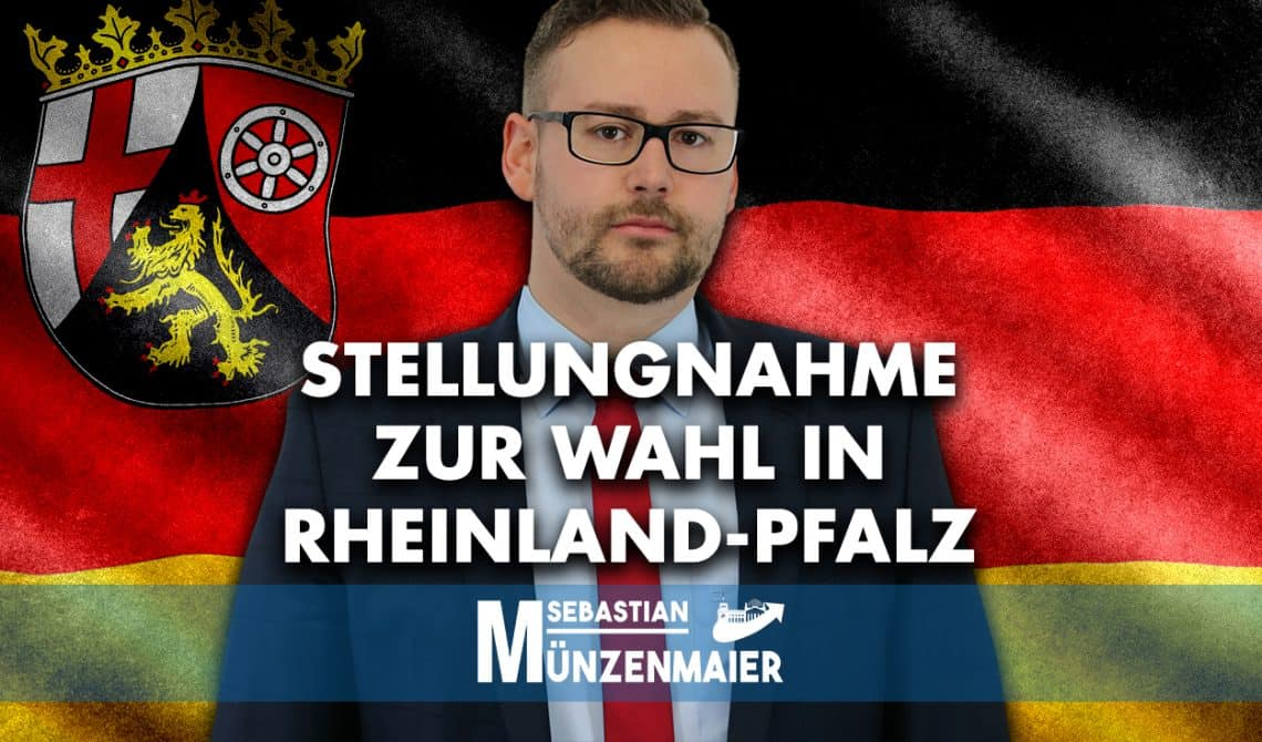 Münzenmaier: Stellungnahme zur Landtagswahl in Rheinland-Pfalz