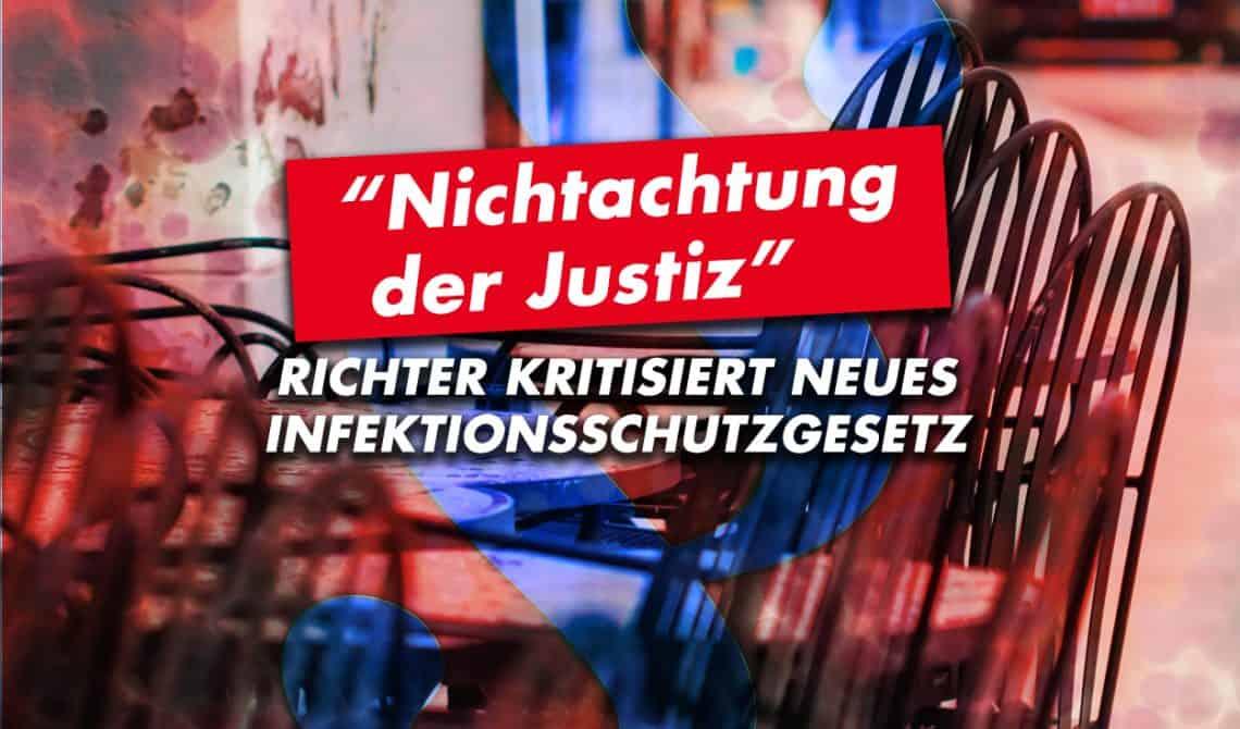 Richter kritisiert neues Infektionsschutzgesetz