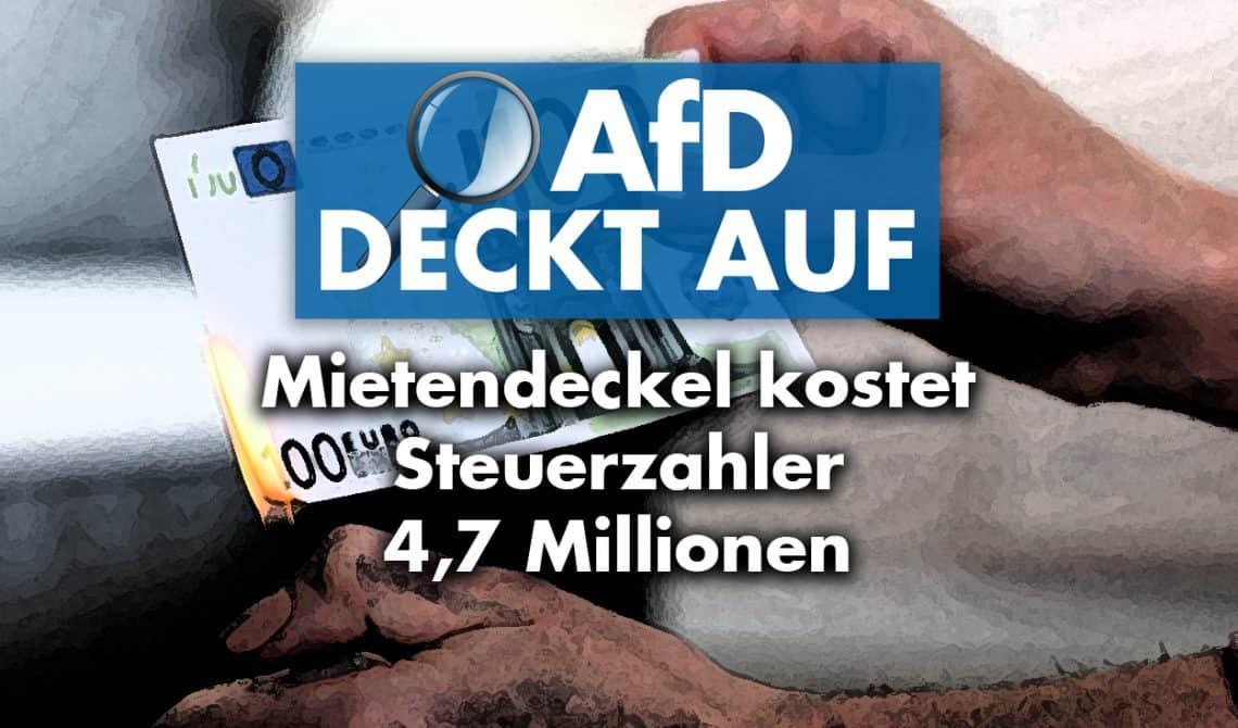 AfD deckt auf: Berliner Mietendeckel kostet Steuerzahler 4,7 Millionen