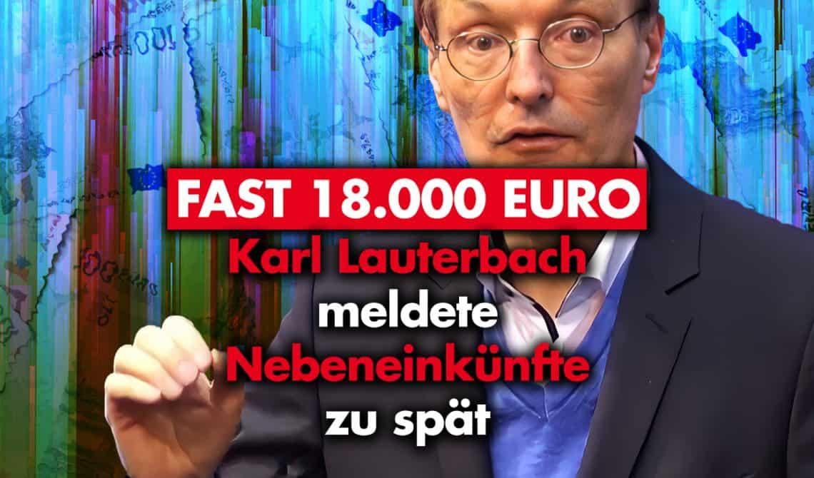 Karl Lauterbach meldete Nebeneinnahmen zu spät