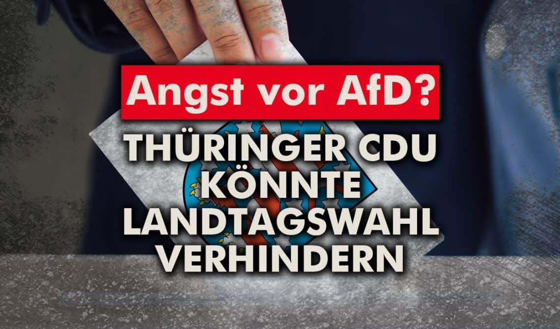 Angst vor AfD? Thüringer CDU könnte die Landtagswahl verhindern