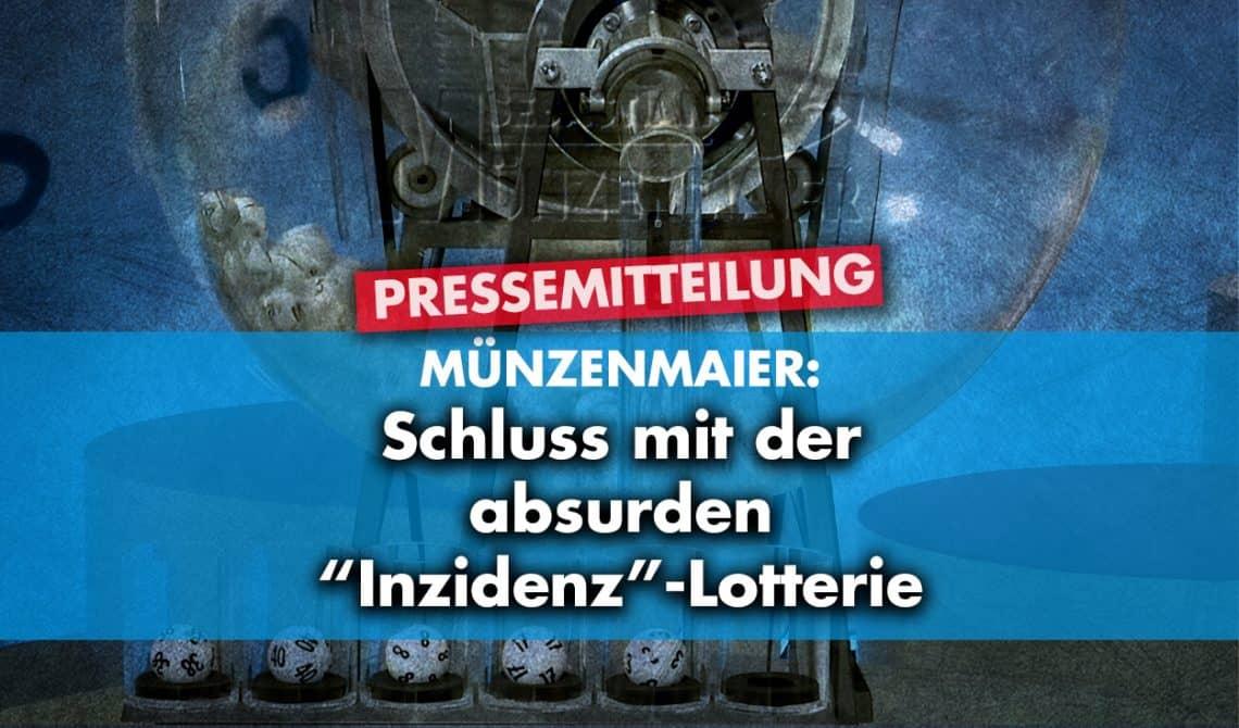 """Schluss mit der absurden """"Inzidenz""""-Lotterie"""
