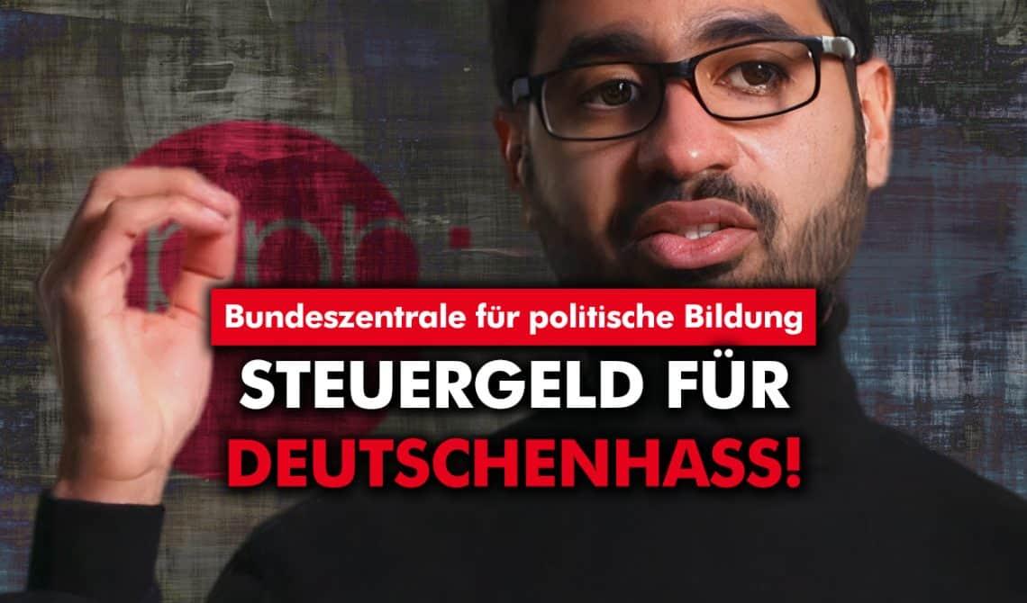 Bundeszentrale für politische Bildung: Steuergeld für Deutschenhass