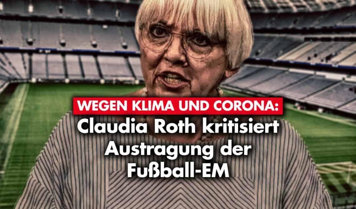 Klima und Corona: Claudia Roth kritisiert Austragung der Fußball-EM