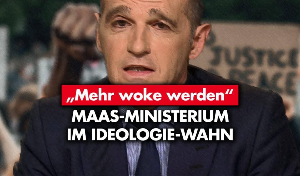 """Mehr """"woke"""" werden: Maas-Ministerium im Ideologie-Wahn"""