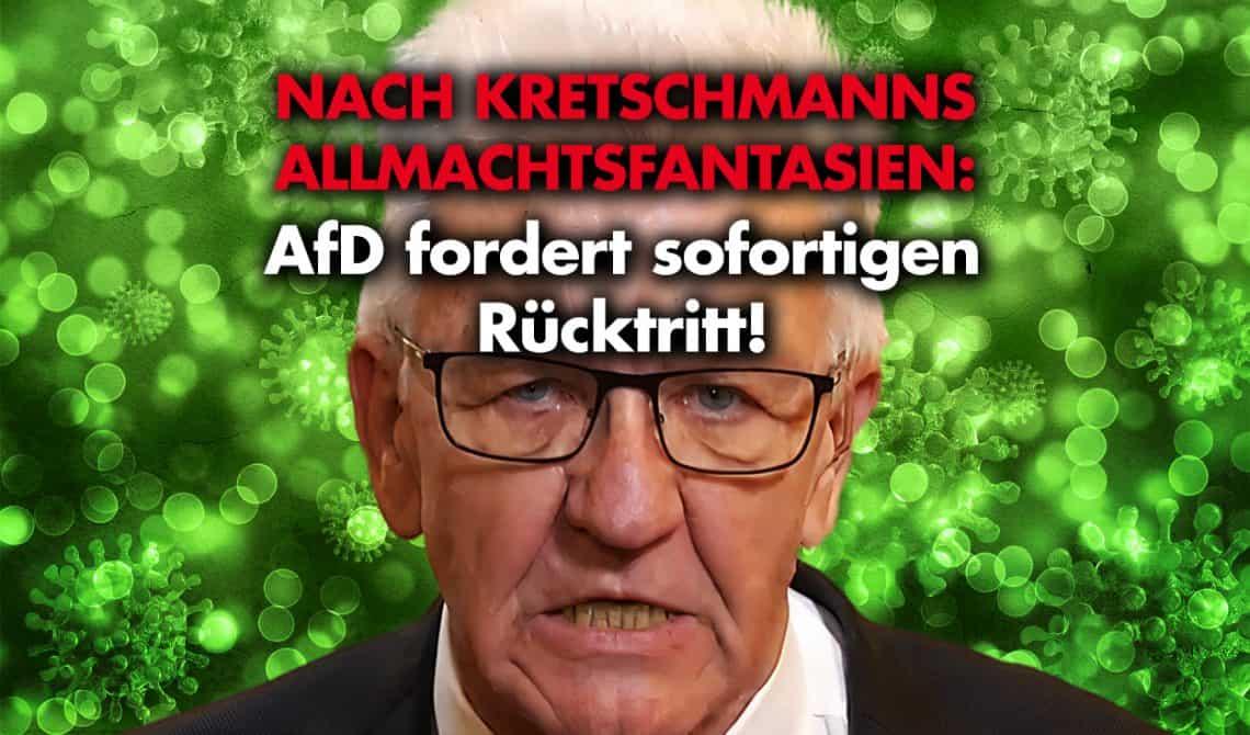 Nach Kretschmanns Allmachtsfantasien: AfD fordert sofortigen Rücktritt!