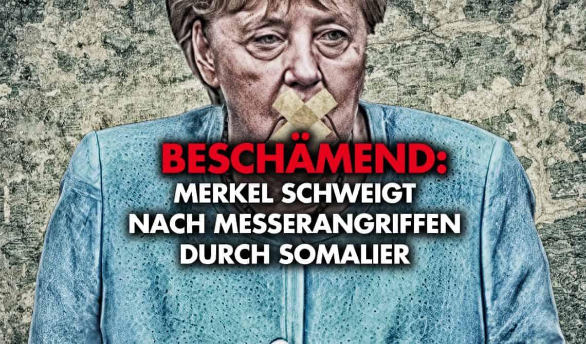 Beschämend: Merkel schweigt nach Messerangriffen durch Somalier