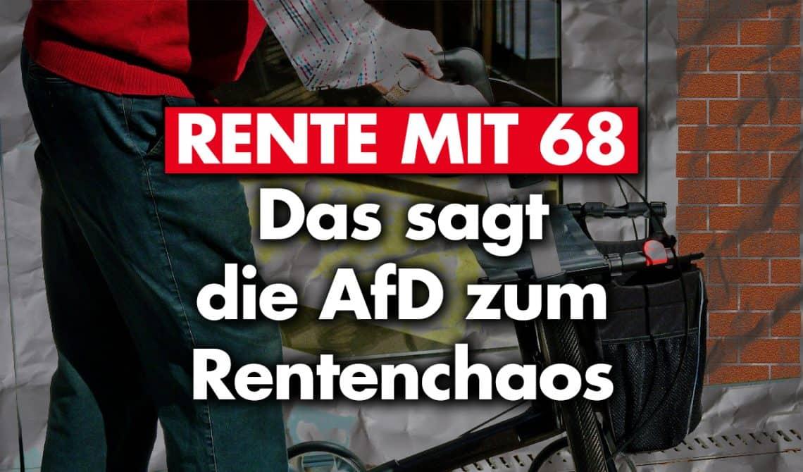Rente mit 68: Das sagt die AfD zum Rentenchaos