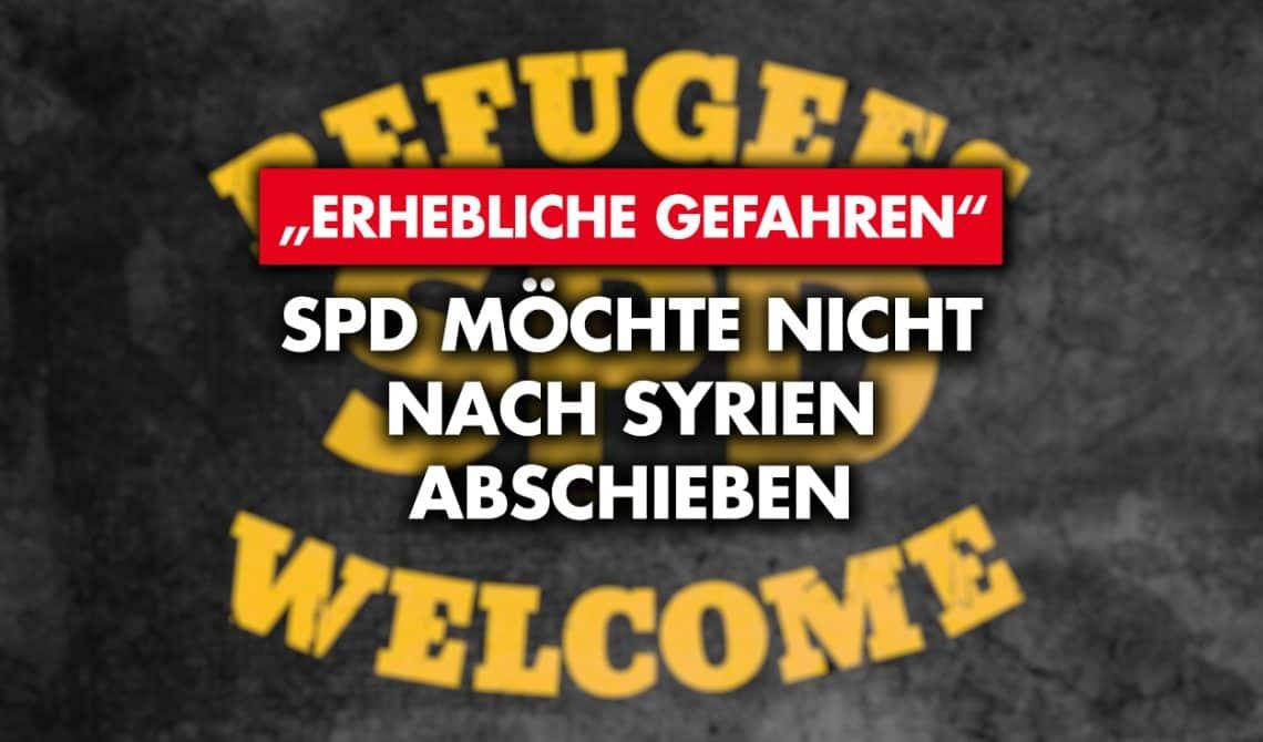 """""""Erhebliche Gefahren"""": SPD möchte nicht nach Syrien abschieben"""