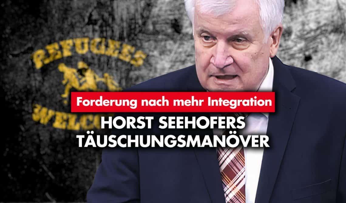Forderung nach mehr Integration: Horst Seehofers Täuschungsmanöver