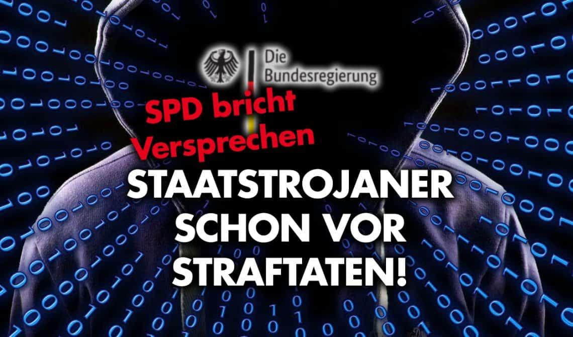 Staatstrojaner schon vor Straftaten: SPD bricht Versprechen