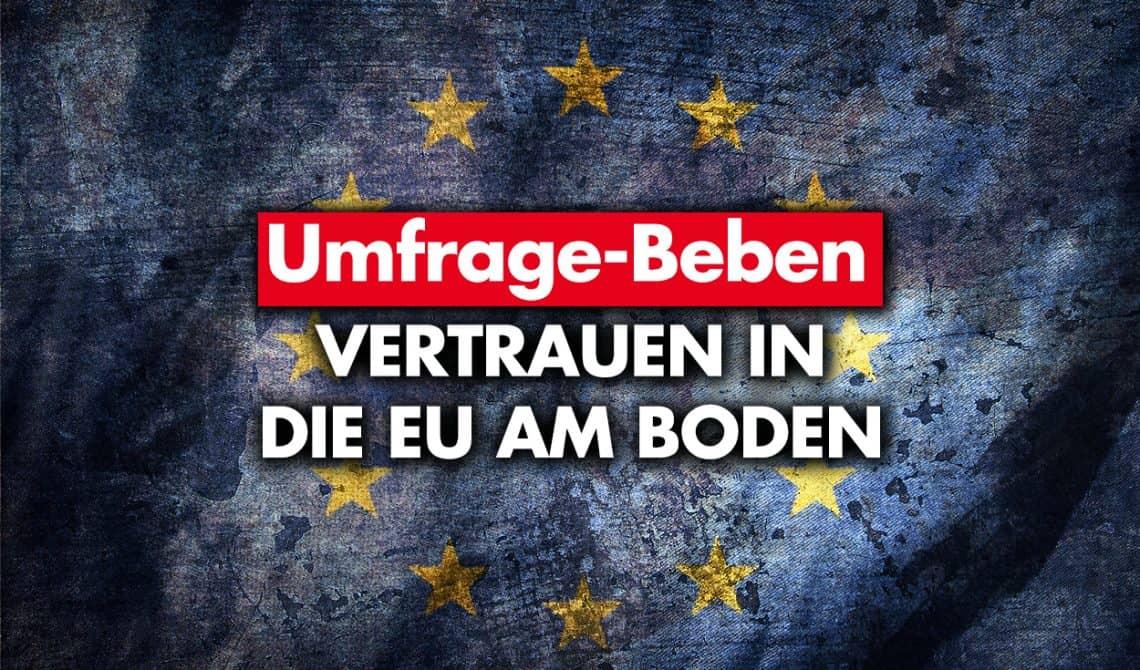 Umfrage-Beben: Vertrauen in die Europäische Union am Boden!