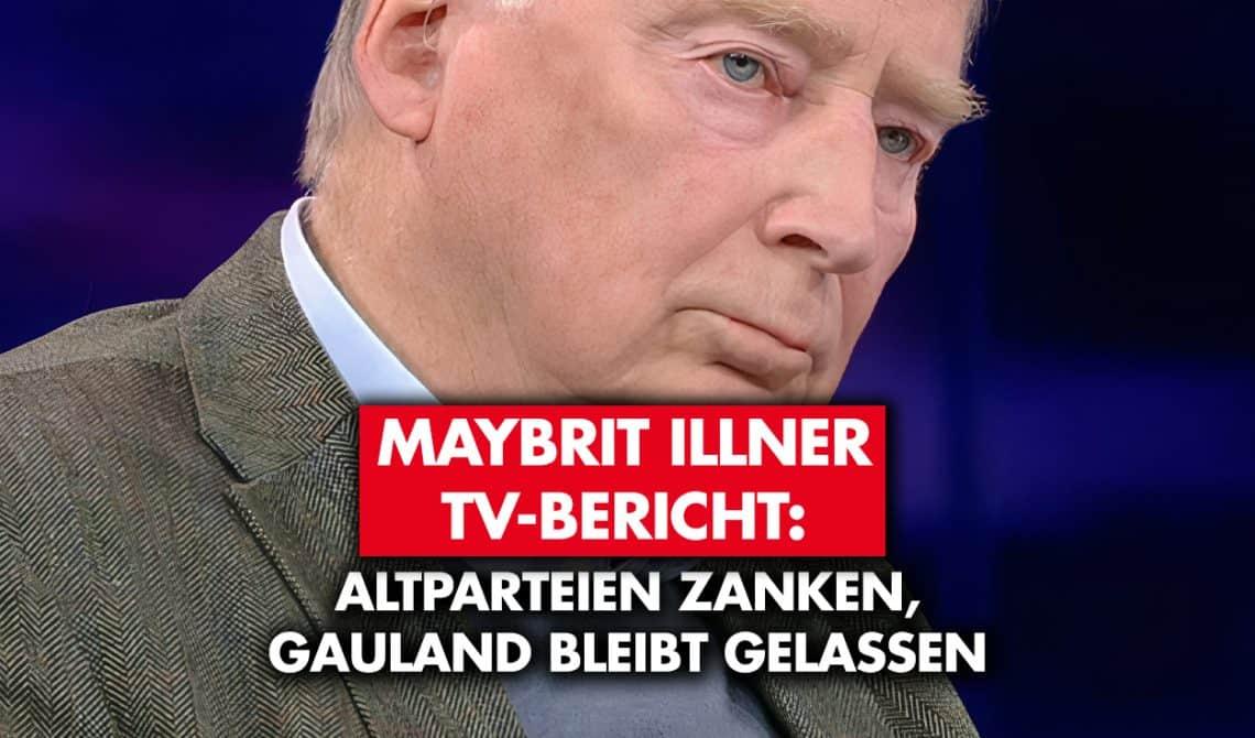 Maybrit Illner: Altparteien zanken – Gauland bleibt gelassen