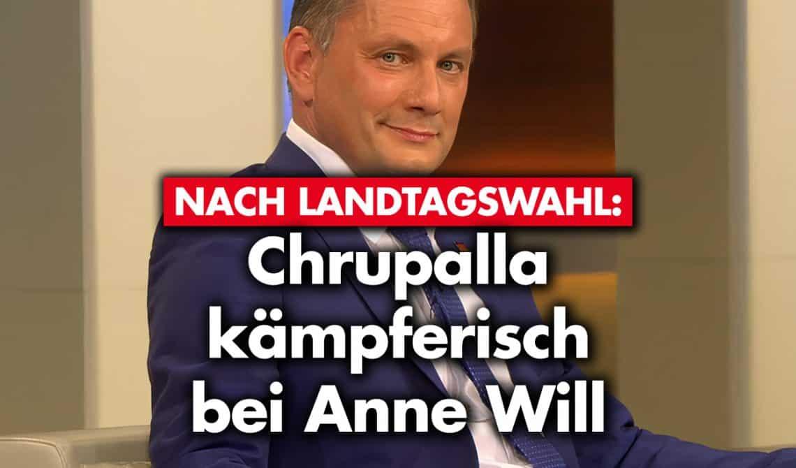 Nach Landtagswahl: Chrupalla kämpferisch bei Anne Will