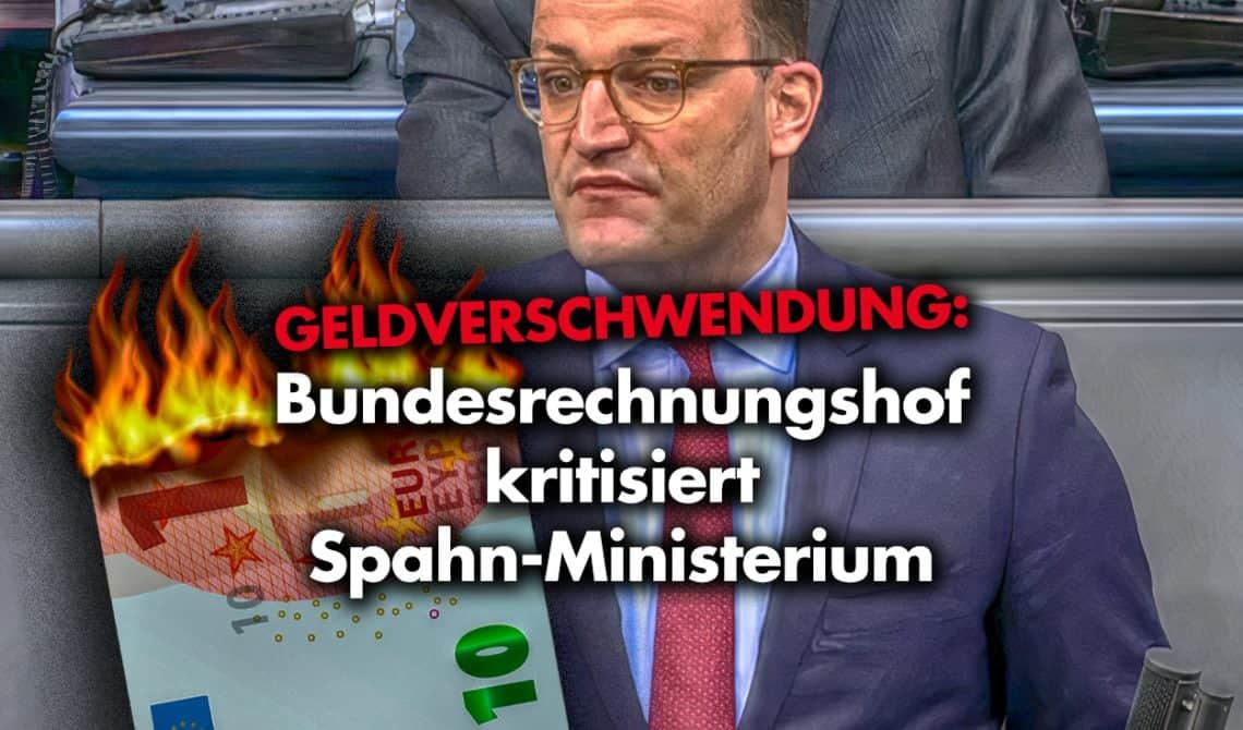 Geldverschwendung: Bundesrechnungshof kritisiert Spahn-Ministerium!