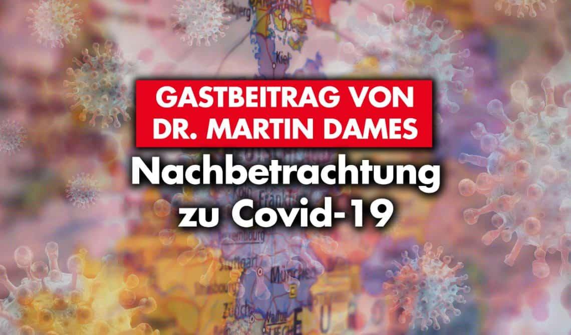 Gastbeitrag von Dr. Martin Dames: Nachbetrachtung zu Covid-19