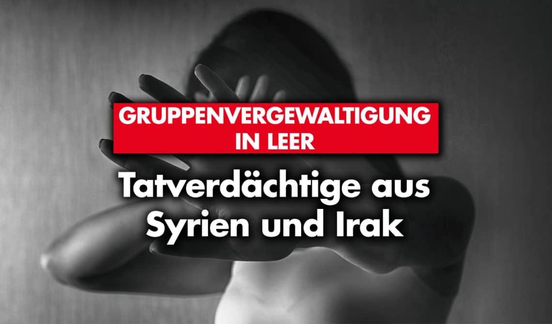 Gruppenvergewaltigung in Leer: Tatverdächtige aus Syrien und Irak