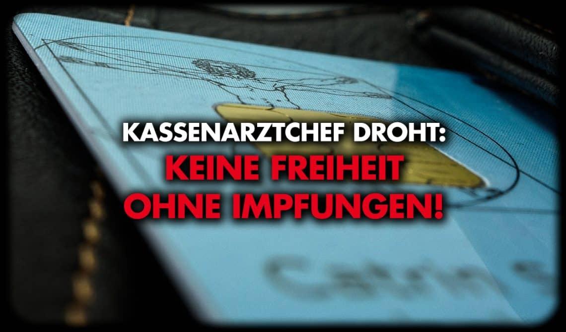 Landes-Kassenarztchef droht Ungeimpften!