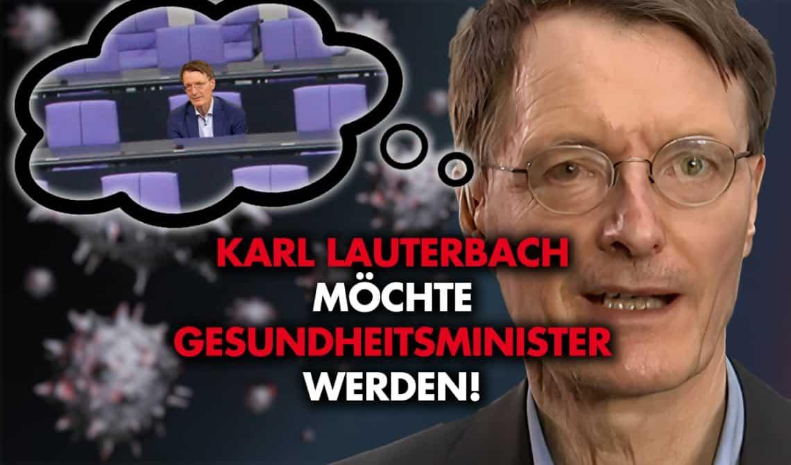 Karl Lauterbach möchte Gesundheitsminister werden