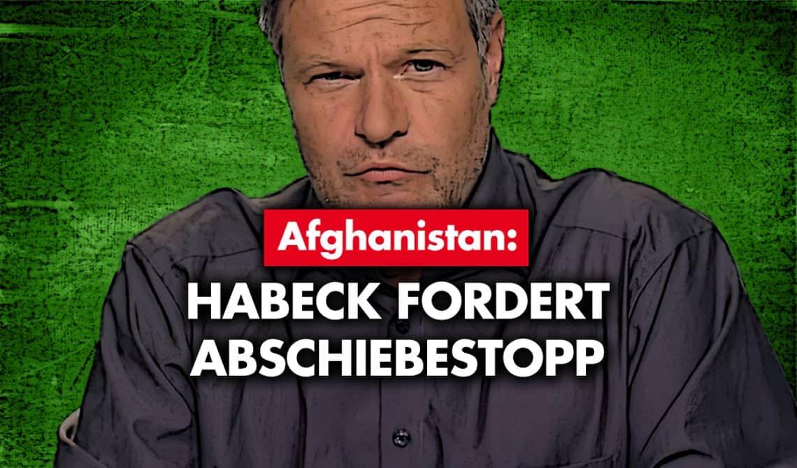 Afghanistan: Habeck fordert Abschiebestopp