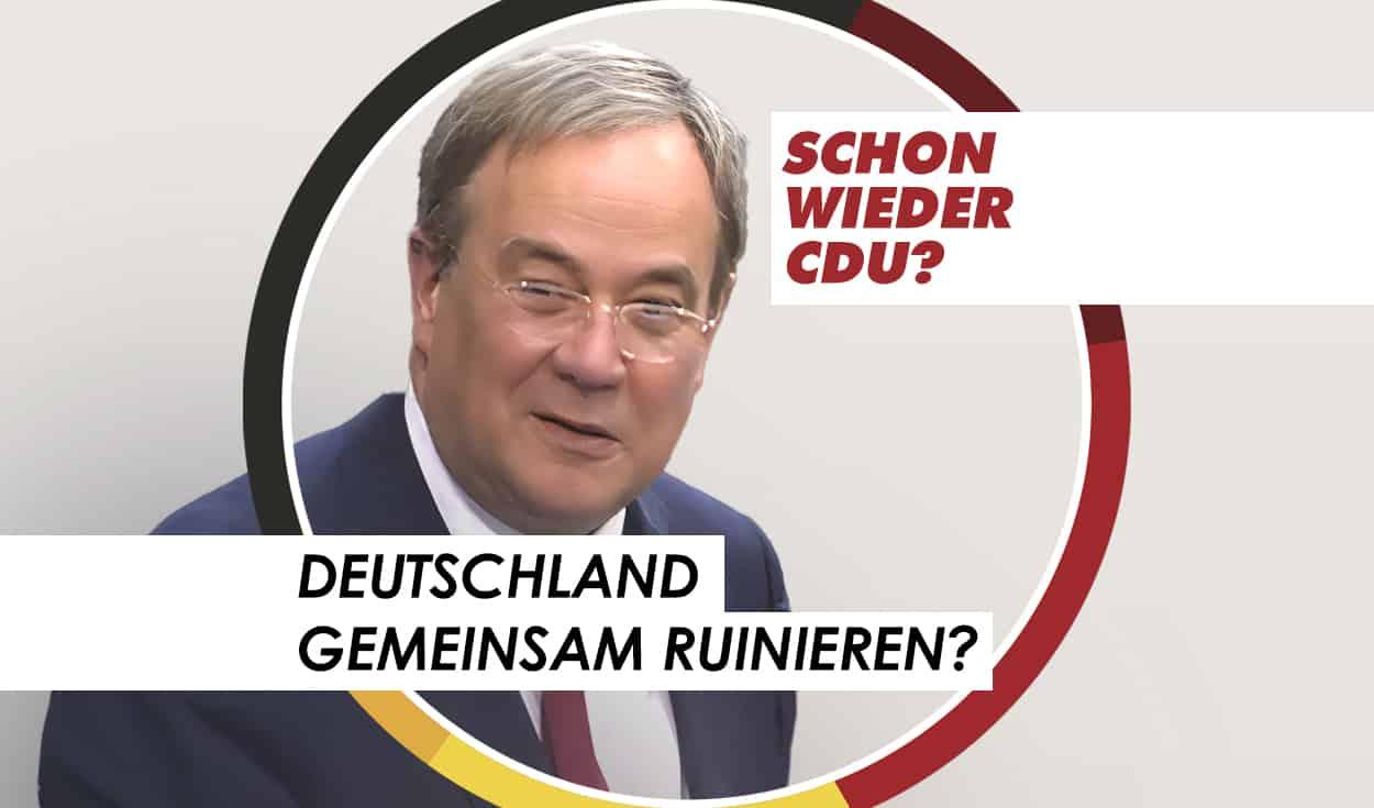 CDU - Gemeinsam Deutschland runinieren?