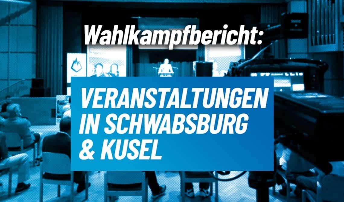 Wahlkampfbericht: Schwabsburg & Kusel