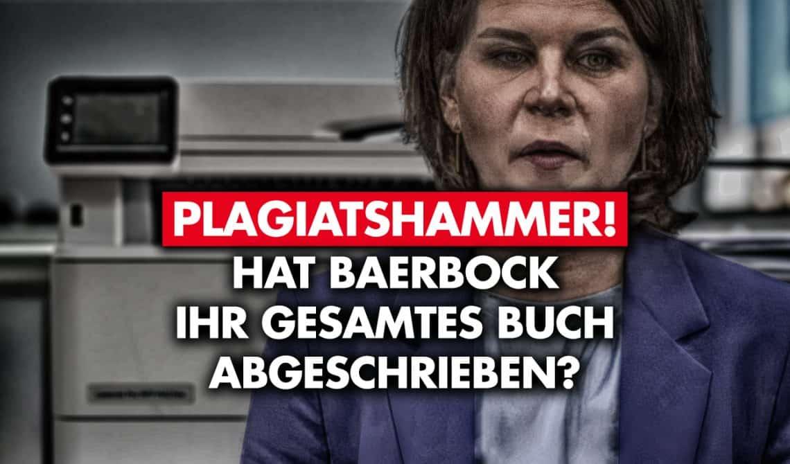 Plagiatshammer! Hat Baerbock ihr gesamtes Buch abgeschrieben?