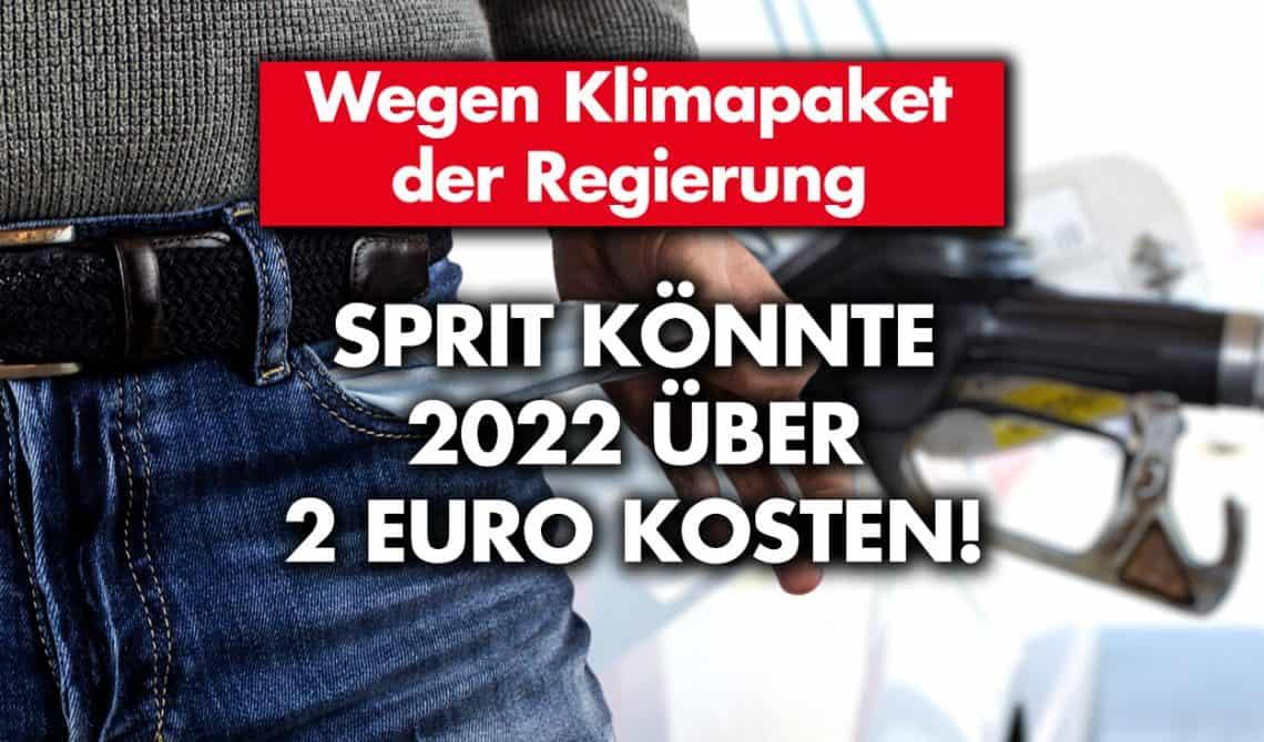 Wegen Klimapaket der Regierung: Sprit könnte 2022 über 2 Euro kosten!