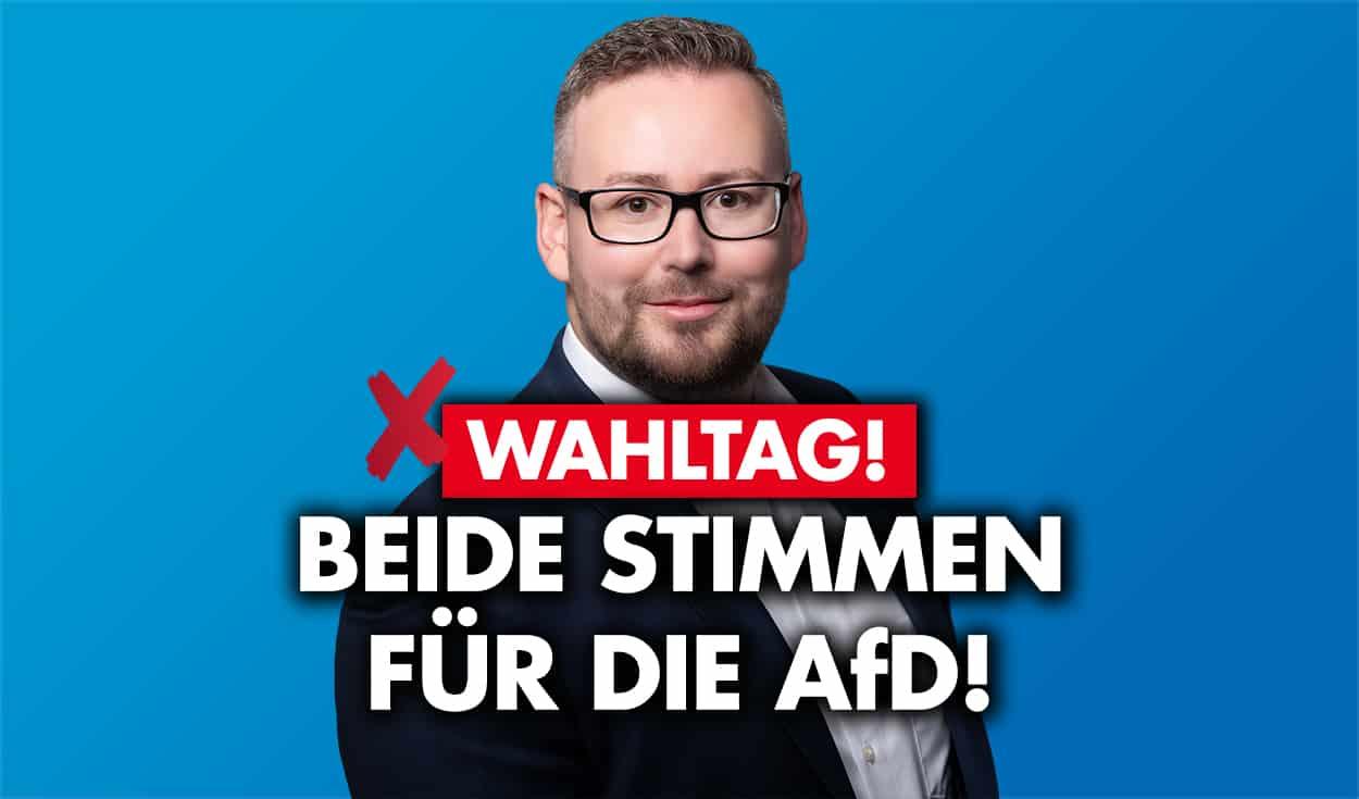 Heute ist Wahltag - Beide Stimmen für die AfD!