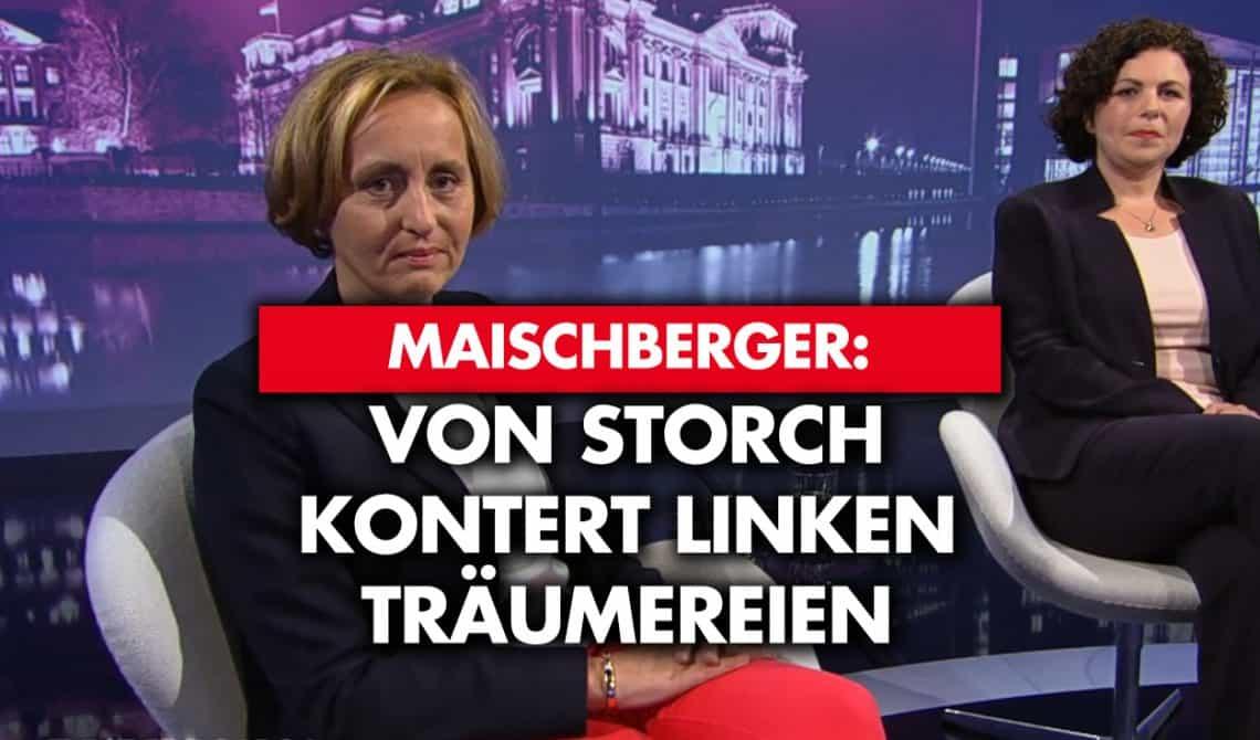 Maischberger: Von Storch kontert linken Träumereien