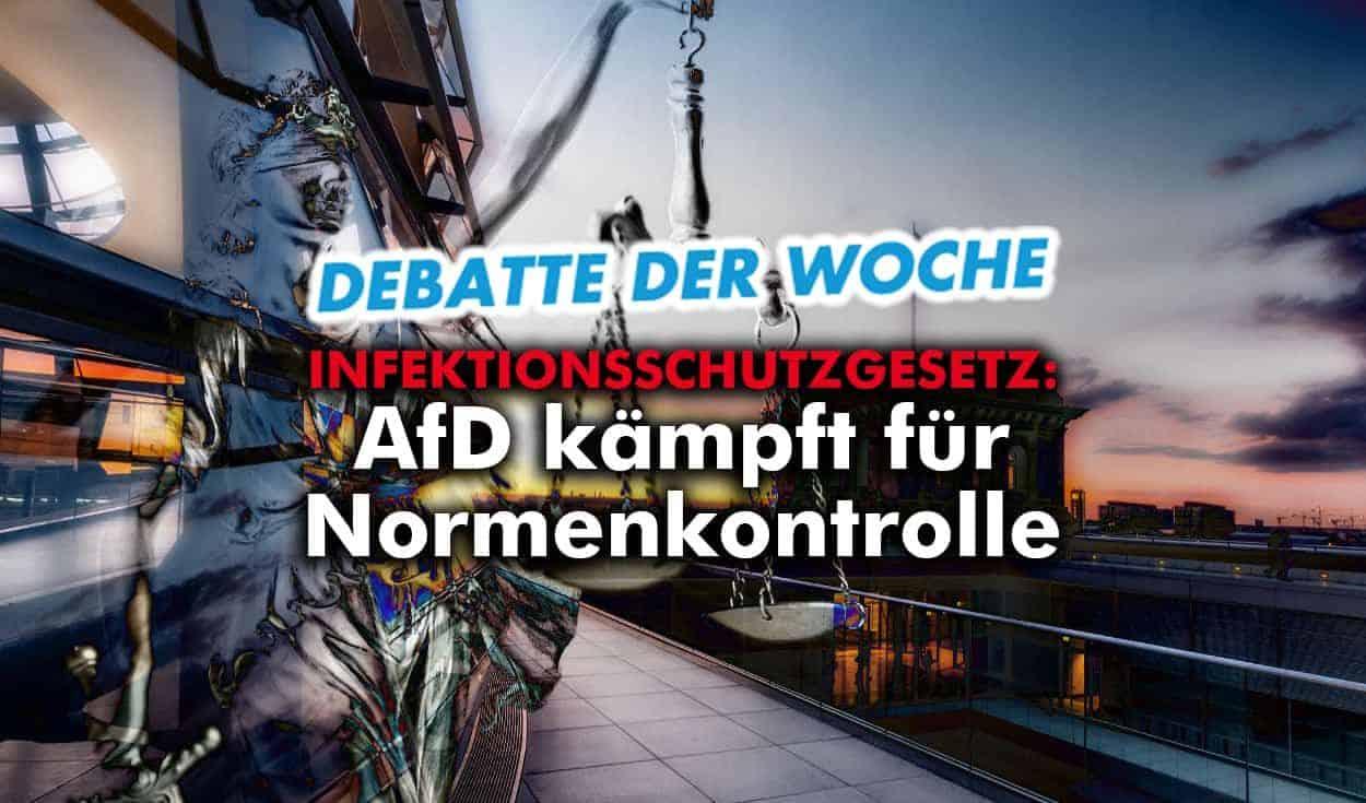 Debatte der Woche: AfD kämpft im Bundestag für Normenkontrolle!