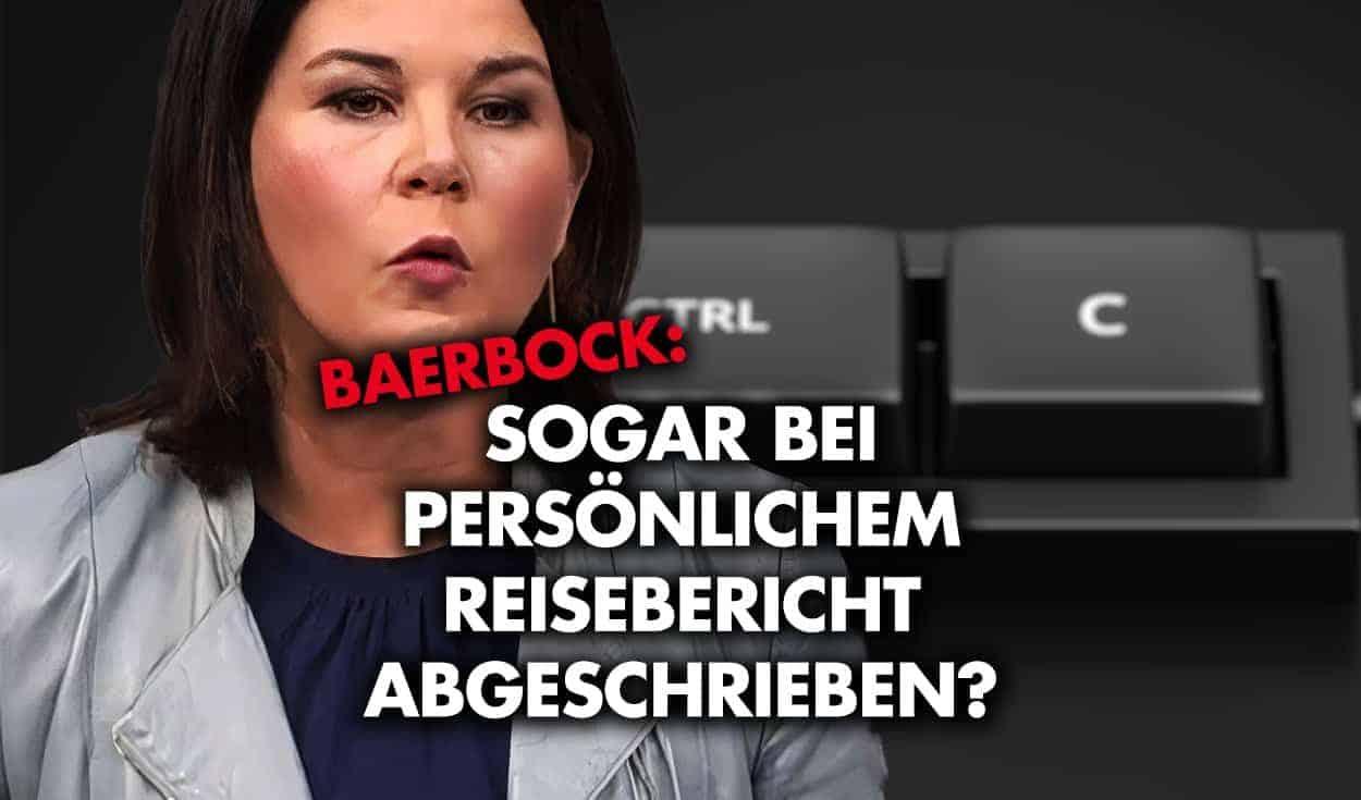 Baerbock: Sogar bei persönlichem Reisebericht abgeschrieben?