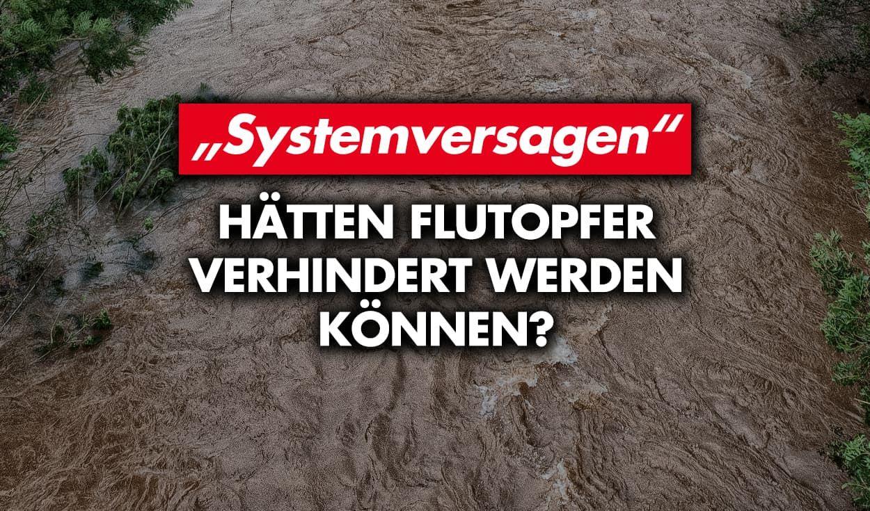 """""""Systemversagen"""": Hätten Flutopfer verhindert werden können?"""