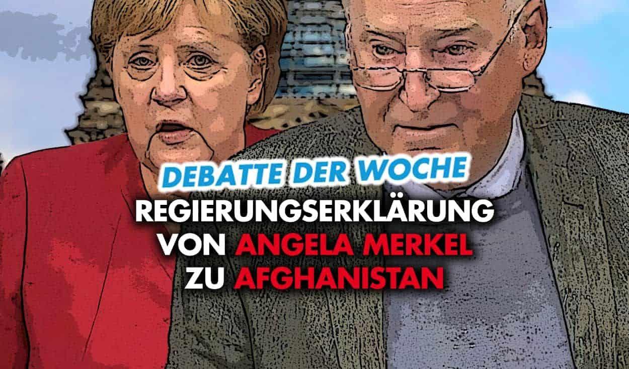 Debattenbericht: Regierungserklärung von Angela Merkel zu Afghanistan