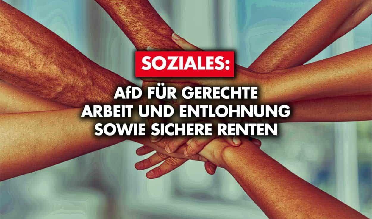 Soziales: AfD für gerechte Arbeit und Entlohnung sowie sichere Renten