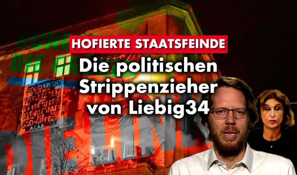 Hofierte Staatsfeinde – Die politischen Strippenzieher von Liebig34
