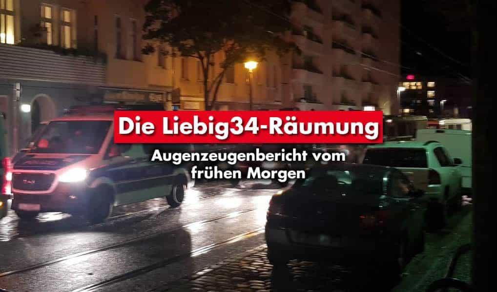 Liebig34 – Augenzeugenbericht vom frühen Morgen der Räumung
